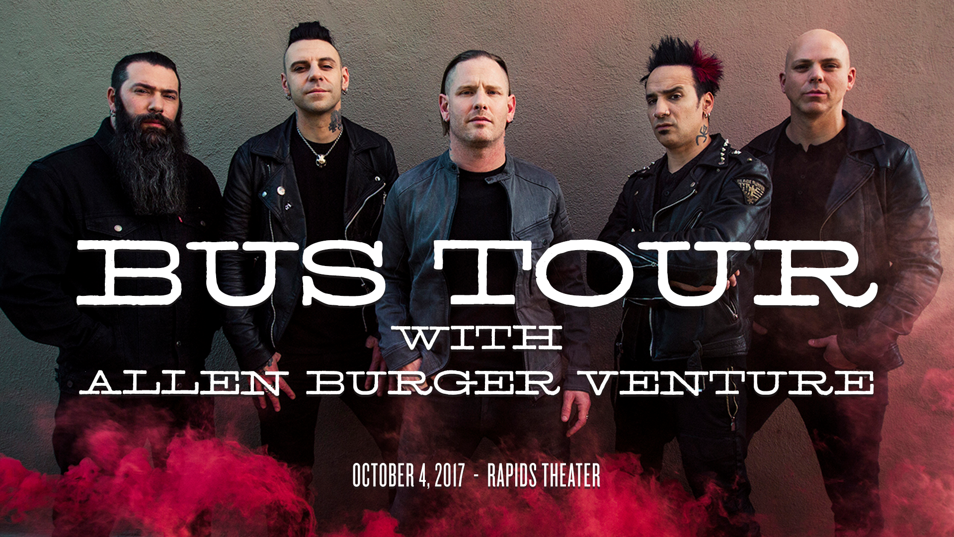 bus tour to stone sour and steel panther at rapids theatre oct 4 2017